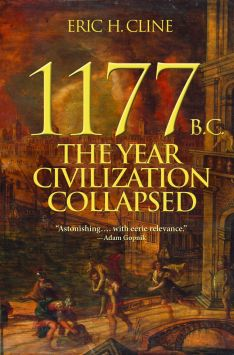 1177 BC: The Year Civilization Collapsed